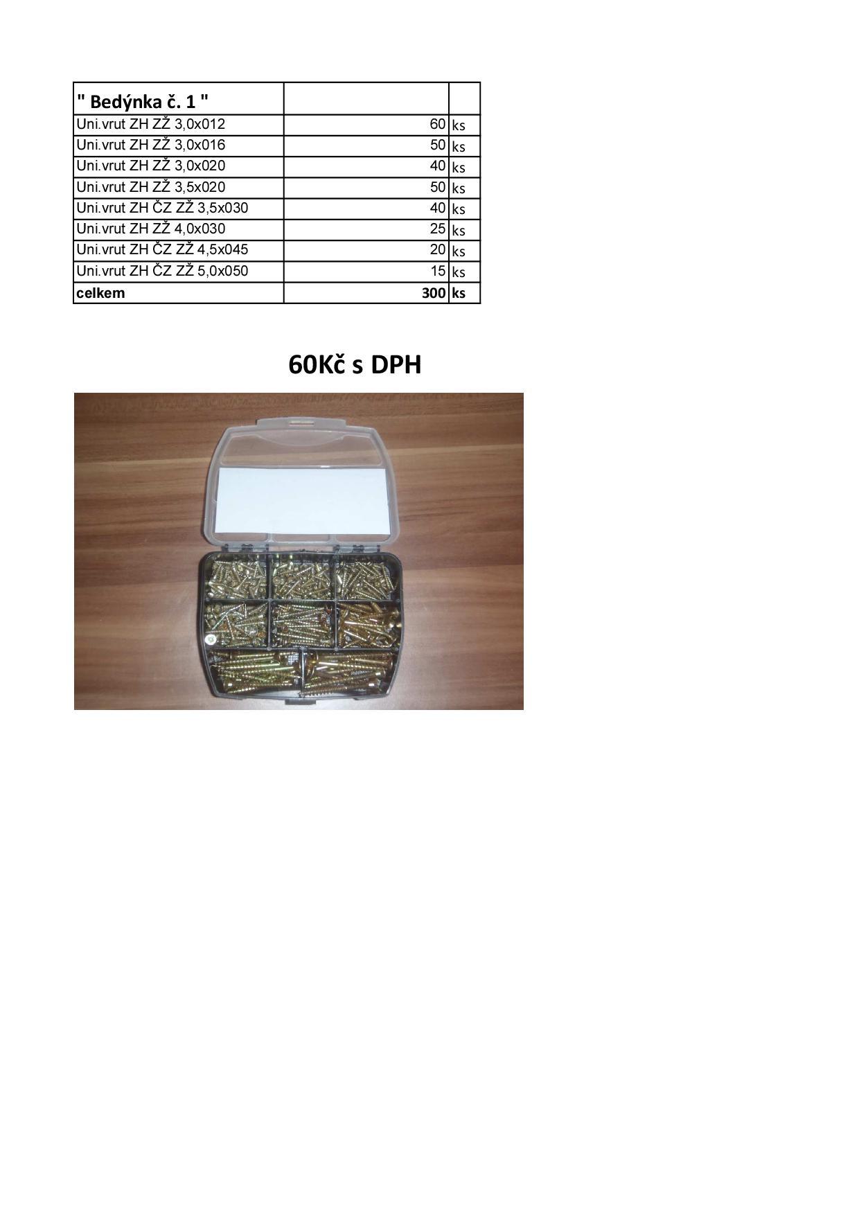 Bedýnka č. 1 TORX (225 ks)